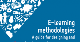 Methodologies for e-learning: a guide to design and develop projects