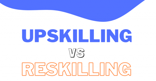 Elearning: difference between reskilling and upskilling